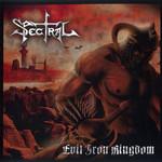 Evil Iron Kingdom Spectral