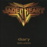 Diary 1990-2000 Jaded Heart