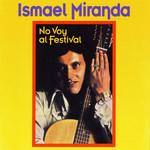 No Voy Al Festival Ismael Miranda