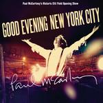 Good Evening New York City Paul Mccartney