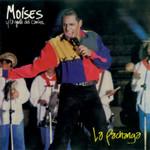 La Pachanga Moises Y La Gente Del Camino