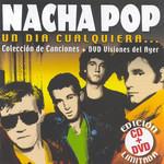 Un Dia Cualquiera: Coleccion De Canciones Y Visiones Del Ayer Nacha Pop