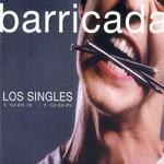 Los Singles 1983-1996 Barricada