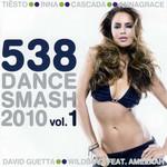 538 Dance Smash 2010 Volume 1
