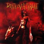 Sangre Death Over Threat