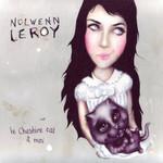 Le Cheshire Cat & Moi Nolwenn Leroy