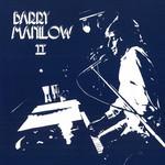 Barry Manilow II Barry Manilow