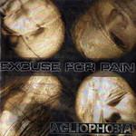 Agliophobia Excuse For Pain