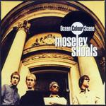 Moseley Shoals Ocean Colour Scene