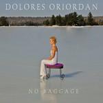 No Baggage Dolores O'riordan