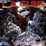 Waking The Dead L.a. Guns