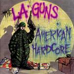American Hardcore L.a. Guns