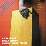 Siguen Festejando Juntos Oscar Aviles / Lucila Campos / Arturo Zambo Cavero