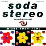 Zona De Promesas (Mixes 1984-1993) Soda Stereo