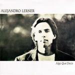 Algo Que Decir Alejandro Lerner
