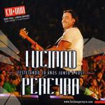 Festejando 10 Años Junto A Vos! Luciano Pereyra