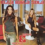 Marta & Marilia Ella Baila Sola