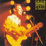 Ao Vivo (Paris Le Zenith) Chico Buarque