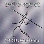 Craveman Ted Nugent