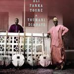 Ali And Toumani Ali Farka Toure & Toumani Diabate