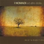 I Nomadi Ed Altre Storie: Best & Rarities Nomadi