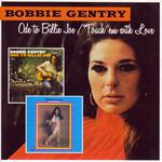 Ode To Billie Joe / Touch 'em With Love Bobbie Gentry