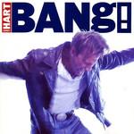 Bang! Corey Hart