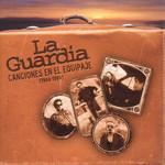 Canciones En El Equipaje (1988-1994) La Guardia