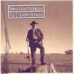 Bandidos Rurales Leon Gieco
