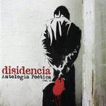 Antologia Poetica Volumen I Disidencia