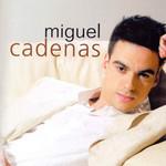 Miguel Cadenas Miguel Cadenas