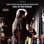 Live At The Ryman Marty Stuart & His Fabulous Superlatives