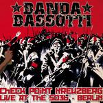 Check Point Kreuzberg: Live At The So36 Berlin Banda Bassotti