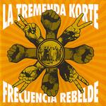 Frecuencia Rebelde La Tremenda Korte