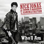 Who I Am Nick Jonas & The Administration