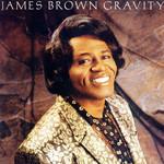 Gravity James Brown