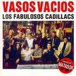 Vasos Vacios Los Fabulosos Cadillacs