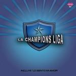 La Champions Liga La Champions Liga