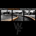 Wagon Folk Wagon Folk