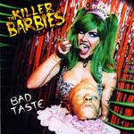 Bad Taste Killer Barbies