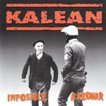 Imposible Razonar Kalean