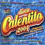 Disco Calentito 2004