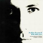 Greatest Hits 1985-1995 Michael Bolton