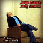 Son... Para El Mundo Jorge Celedon & Jimmy Zambrano