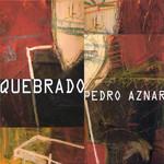 Quebrado Pedro Aznar