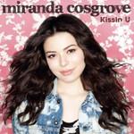 Kissin' U (Cd Single) Miranda Cosgrove