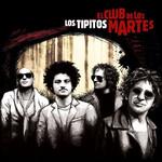 El Club De Los Martes Los Tipitos