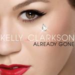 Already Gone (Cd Single) Kelly Clarkson