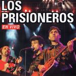 Los Prisioneros En Vivo Los Prisioneros