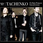 Os Reis Porque Sois Jovenes Tachenko